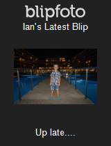 Ian's Latest Blip